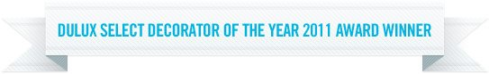 Dulux Select Decorator of the year 2011 award winner
